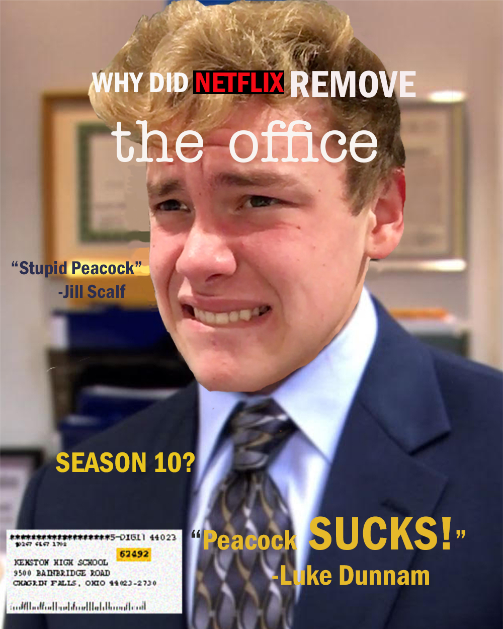 Luke Dunnam edited into the body of Michael Scott on a magazine cover regarding the removal of the office on netflix